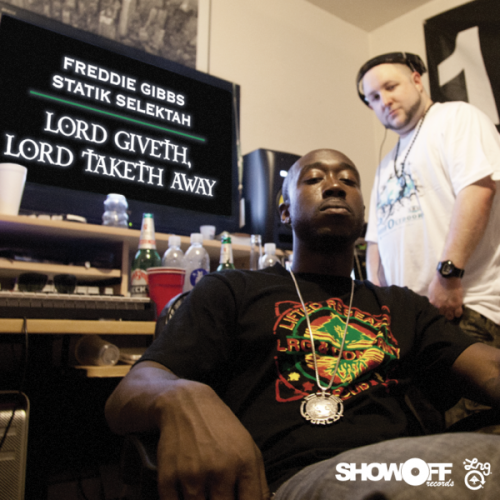 freddie-gibs-statik-selektah-lord-giveth-lord-taketh-away